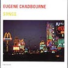 Eugene Chadbourne, Songs