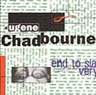 Eugene Chadbourne End To Slavery