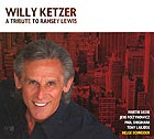 WILLY KETZER, A Tribute To Ramsey Lewis