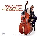 RON CARTER Golden Stricker