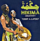 YUSEF LATEEF & HIKIMA Creativity