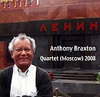 ANTHONY BRAXTON QUARTET, (Moscow) 2008