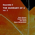 ENSEMBLE 5 The Summary of 4, Vol. 2