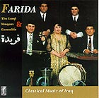 FARIDA AND THE IRAQI MAQAM ENSEMBLE Classical Music Of Iraq