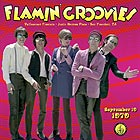 FLAMIN' GROOVIES Live From The  Vaillancourt Fountains 19/09/1979