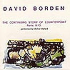 David Borden, The Countinuing Story Of Counterpoint : 9-12. Vol 3