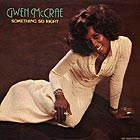 GWEN MCCRAE, Something So Right