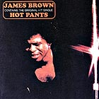 JAMES BROWN Hot Pants