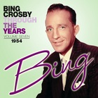 BING CROSBY, Through The Years Volume 7 : 1954