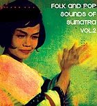 SUMATRA Folk & Pop Sounds Vol 2