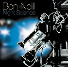 BEN NEILL, Night Science