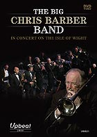 THE BIG CHRIS BARBER BAND Live In The Isle Of Wight