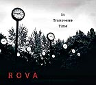 ROVA SAXOPHONE QUARTET In Transverse Time