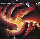 CHUCK BROWN & THE SOUL SEARCHERS Bustin' Loose