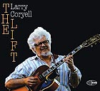 LARRY CORYELL, The Lift