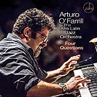 ARTURO O' FARRILL & THE AFRO LATIN JAZZ  ORCHESTRA Four Questions