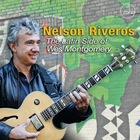 NELSON RIVEROS The Latin Side Of Wes Montgomery